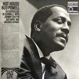 Bud Powell – Hot House