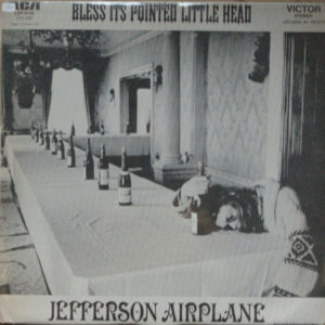 Jefferson Airplane – Bless Its Pointed Little Head