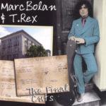 Marc Bolan & T. Rex – The Final Cuts