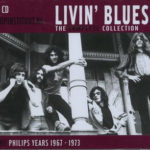 Livin' Blues – The Complete Collection – The Philips Years 1967-1973