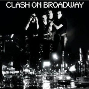 The Clash – Clash On Broadway