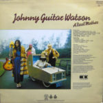 Johnny Guitar Watson – A Real Mother
