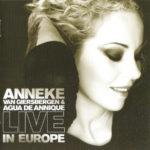 Anneke van Giersbergen & Agua De Annique – Live In Europe
