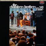 The Chambers Brothers – So Fine