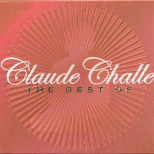 Claude Challe – The Best Of