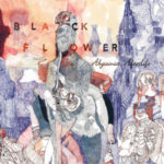 Black Flower – Abyssinia Afterlife