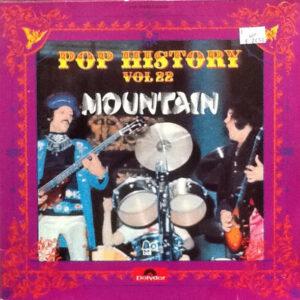 Mountain – Pop History Vol. 22
