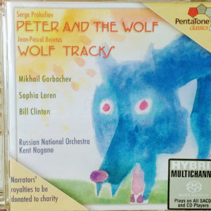 Serge Prokofiev*, Jean-Pascal Beintus – Mikhail Gorbachev*, Sophia Loren, Bill Clinton, Russian National Orchestra, Kent Nagano – Peter And The Wolf / Wolf Tracks