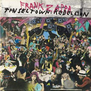 Frank Zappa – Tinsel Town Rebellion