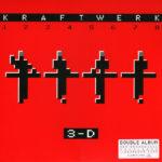 Kraftwerk – 3-D (1 2 3 4 5 6 7 8)
