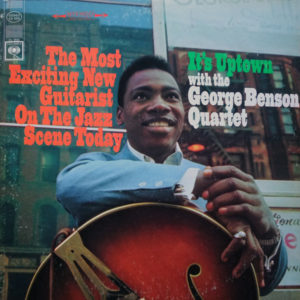 The George Benson Quartet – It's Uptown
