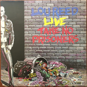 Lou Reed – Lou Reed Live – Take No Prisoners