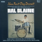 Hal Blaine – Have Fun!!! Play Drums!!!