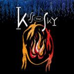 Kiss The Sky – Kiss The Sky