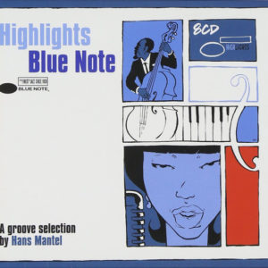 Hans Mantel ‎– Highlights Blue Note (A Groove Selection By Hans Mantel)