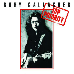 Rory Gallagher – Top Priority