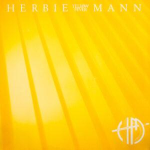 Herbie Mann – Yellow Fever