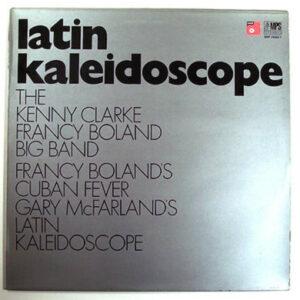 The Kenny Clarke – Francy Boland Big Band – Latin Kaleidoscope