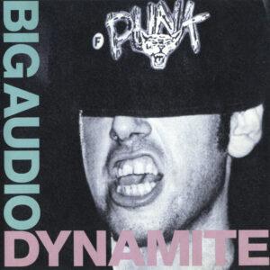 Big Audio Dynamite – F-Punk