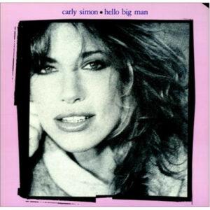 Carly Simon – Hello Big Man