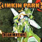 Linkin Park – Reanimation