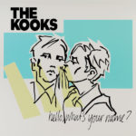 The Kooks – Hello, What's Your Name?