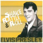 Elvis Presley – Shake Rattle & Roll