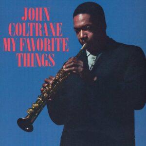 John Coltrane – My Favorite Things