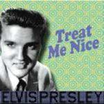 Elvis Presley – Treat Me Nice