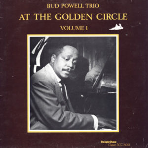 Bud Powell Trio – At The Golden Circle Volume 1