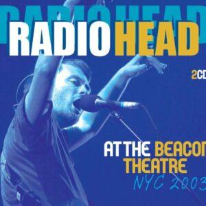Radiohead – At The Beacon Theatre, NYC 2003