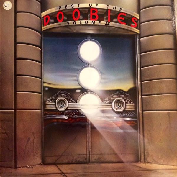 The Doobie Brothers - Best of The Doobies - Volume II