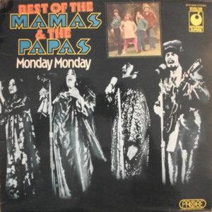 The Mamas & The Papas – Best Of The Mamas & The Papas – Monday Monday