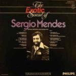 Sérgio Mendes & Bossa Rio – The Exotic Sound Of Sergio Mendes