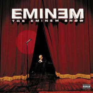 Eminem – The Eminem Show