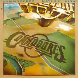 Commodores – Natural High