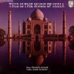 Pramod Kumar, Zakir Hussain – This Is The Music Of India