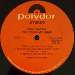 John Mayall – Ten Years Are Gone