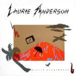 Laurie Anderson – Mister Heartbreak