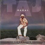 Taj Mahal – Evolution ( The Most Recent)