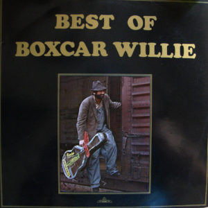 Boxcar Willie – Best Of Boxcar Willie