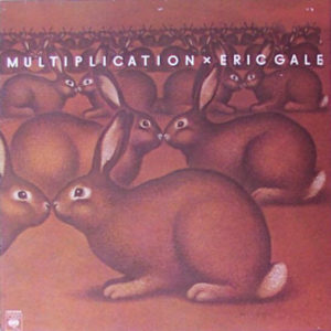 Eric Gale – Multiplication