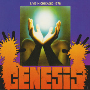Genesis – Live In Chicago 1978