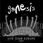 Genesis – Live Over Europe 2007