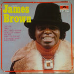 James Brown And His Famous Flames – James Brown