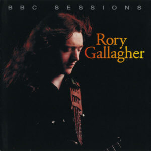 Rory Gallagher – BBC Sessions