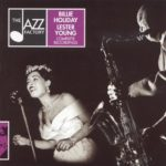 Billie Holiday & Lester Young – Complete Recordings