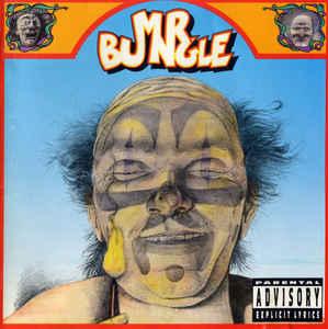 Mr. Bungle – Mr. Bungle