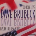 The Dave Brubeck Quartet – Double Live From The U.S.A. And U.K.