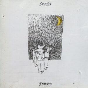 Fratsen – Snachs